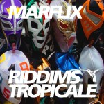 Dancehall Reggae Radio News Marflix   Riddims Tropicale #25 September