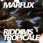 Dancehall Reggae Radio News Marflix   Riddims Tropicale #26 Oct. 2012